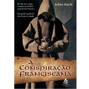 A Conspiração Franciscana